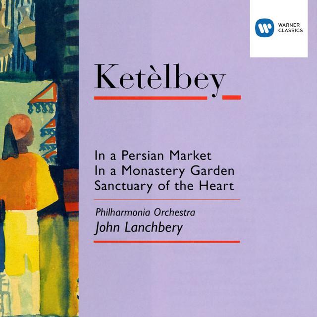 Álbum musical: Ketèlbey – In a PersianMarket
