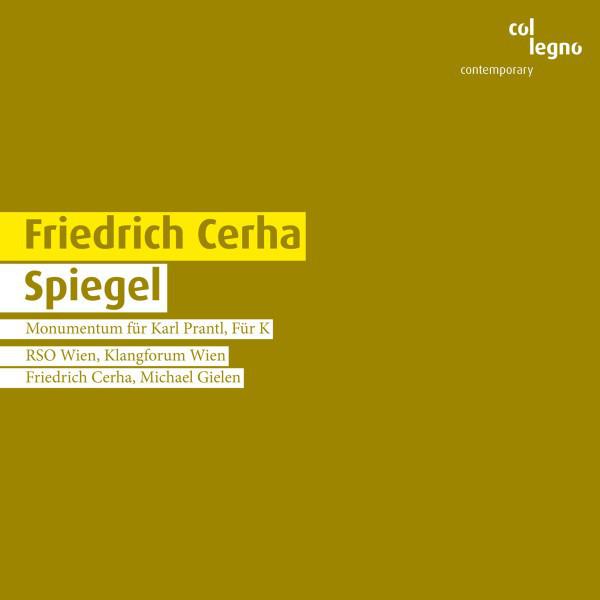 F. Cerha: Spiegel – Dan Evmark: SilentWaves